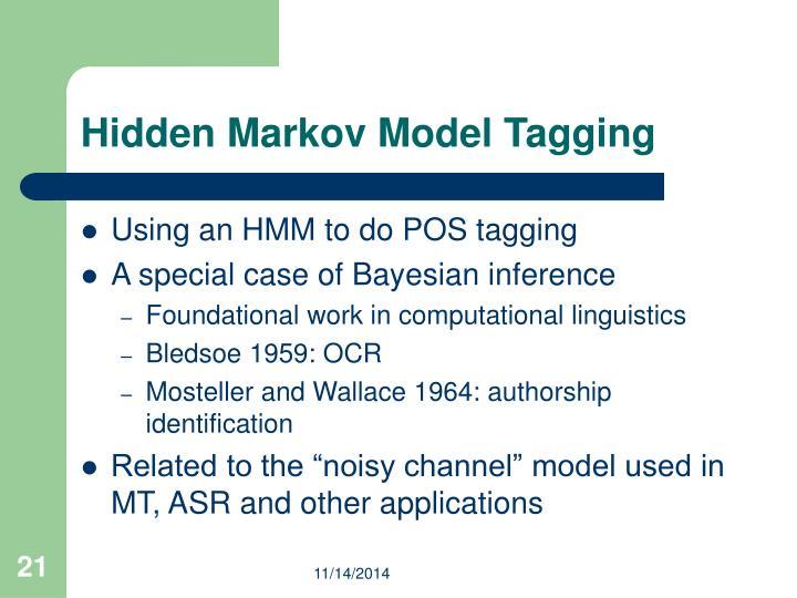 Hidden Markov Model Tagging