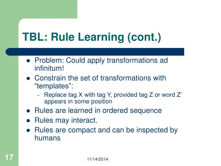 TBL: Rule Learning (cont.)