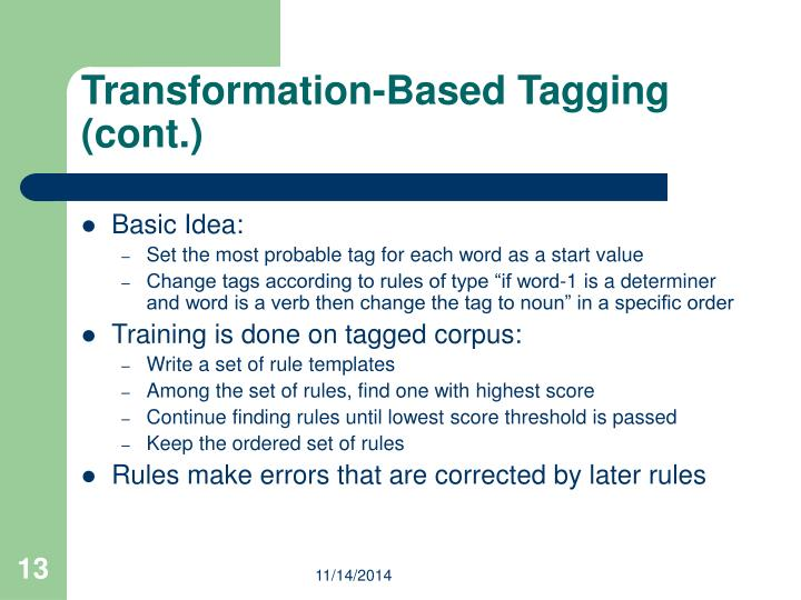 Transformation-Based Tagging (cont.)