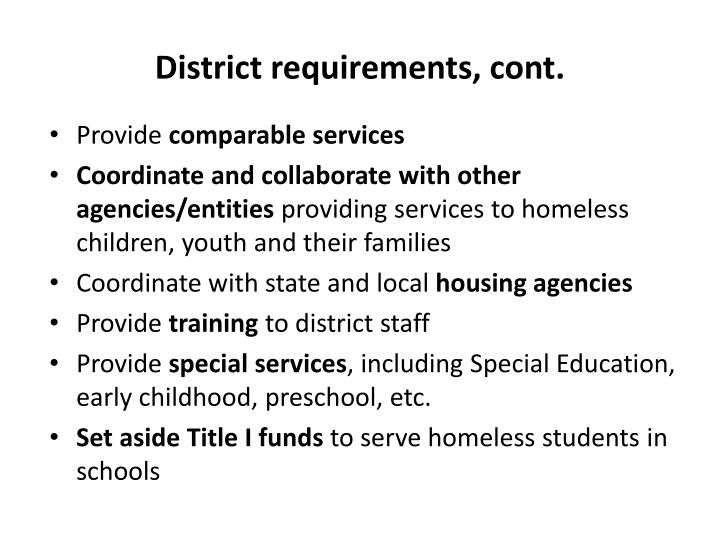 District requirements, cont.