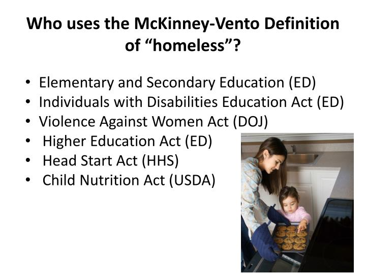"Who uses the McKinney-Vento Definition of ""homeless""?"