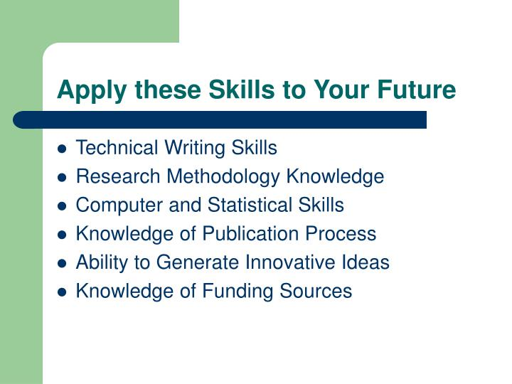 Apply these Skills to Your Future