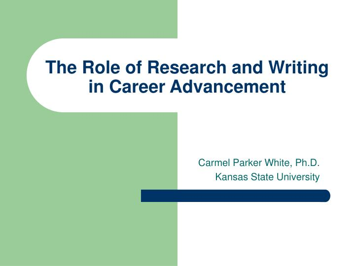 The role of research and writing in career advancement
