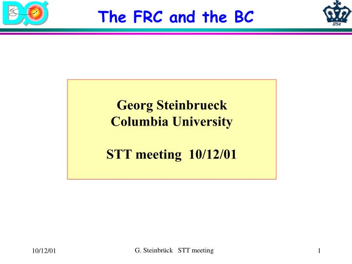The FRC and the BC