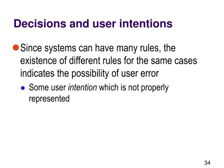 Decisions and user intentions