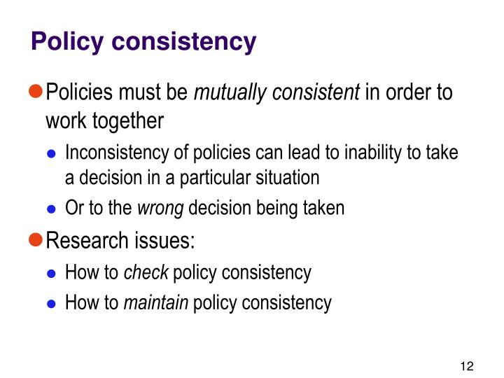 Policy consistency