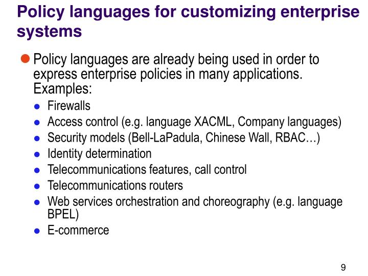 Policy languages for customizing enterprise systems