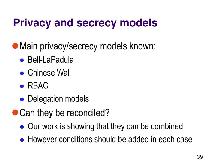 Privacy and secrecy models