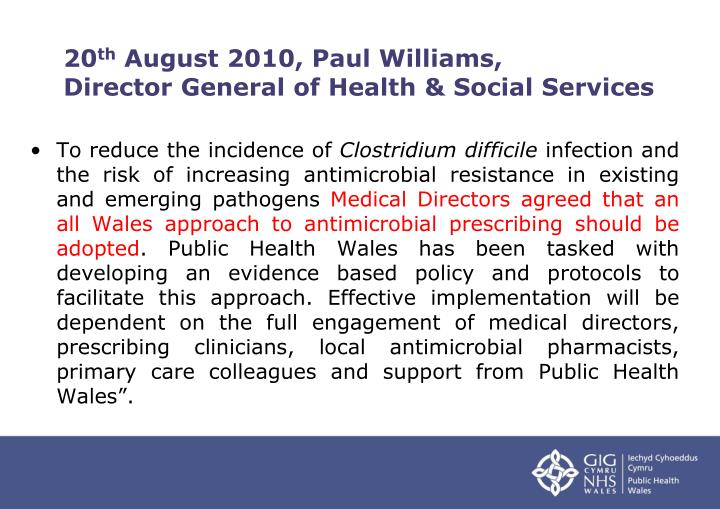 20 th august 2010 paul williams director general of health social services