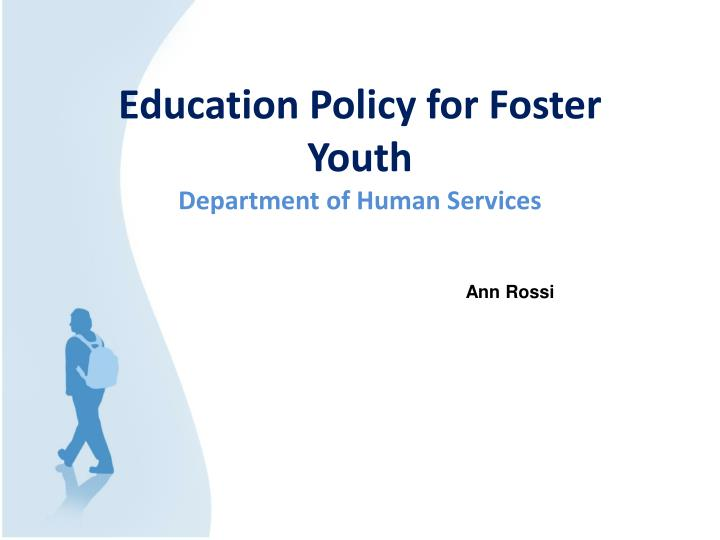 Education Policy for Foster Youth
