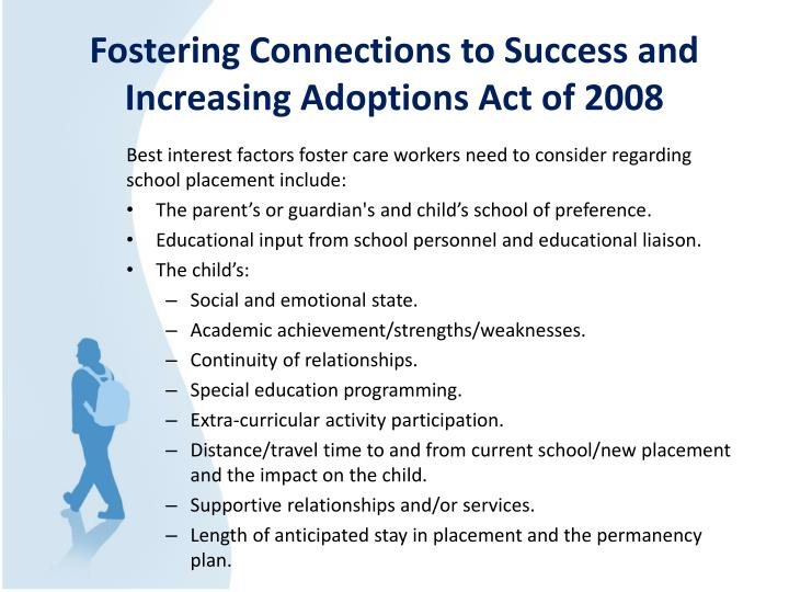 Fostering Connections to Success and Increasing Adoptions Act of 2008