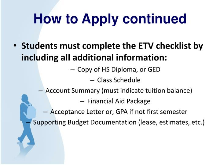 How to Apply continued