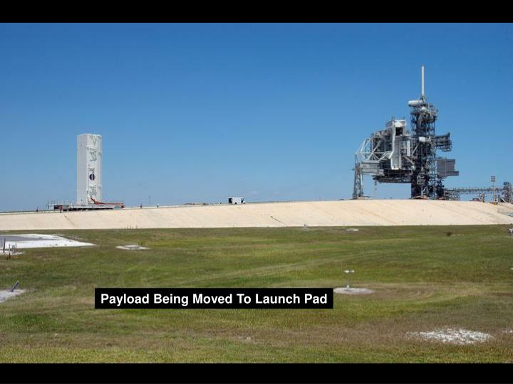 Payload Being Moved To Launch Pad