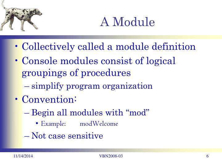 A Module