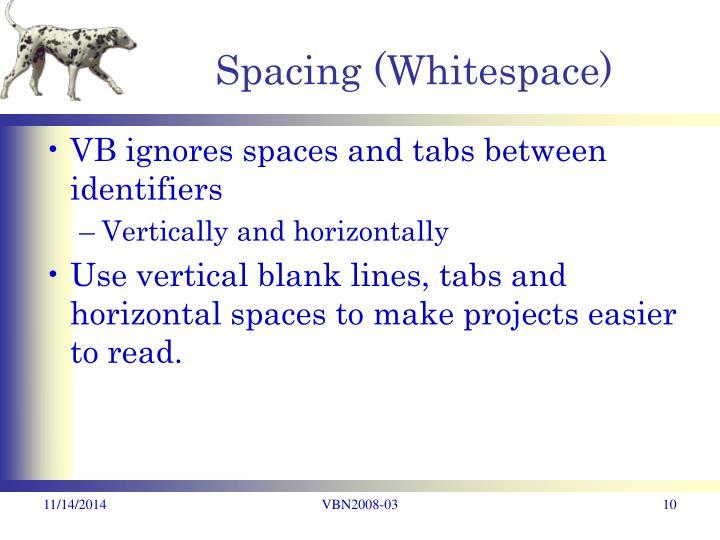 Spacing (Whitespace)