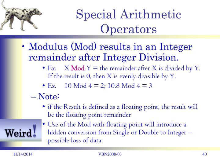 Special Arithmetic Operators