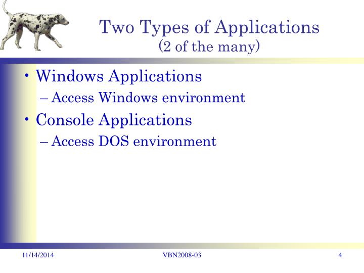 Two Types of Applications
