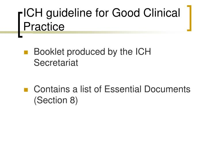 ICH guideline for Good Clinical Practice