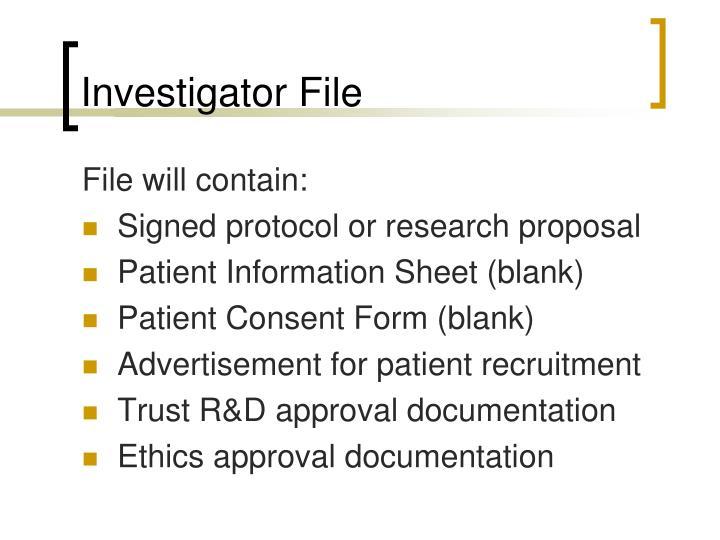 Investigator File