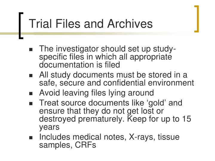 Trial Files and Archives