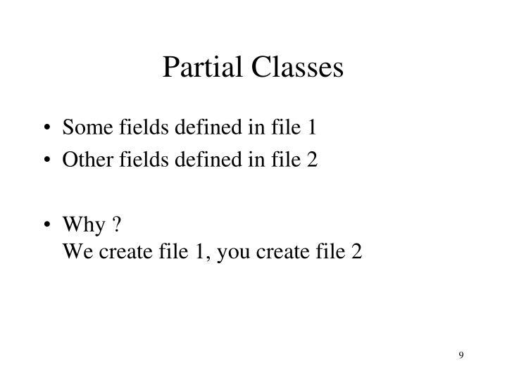 Partial Classes