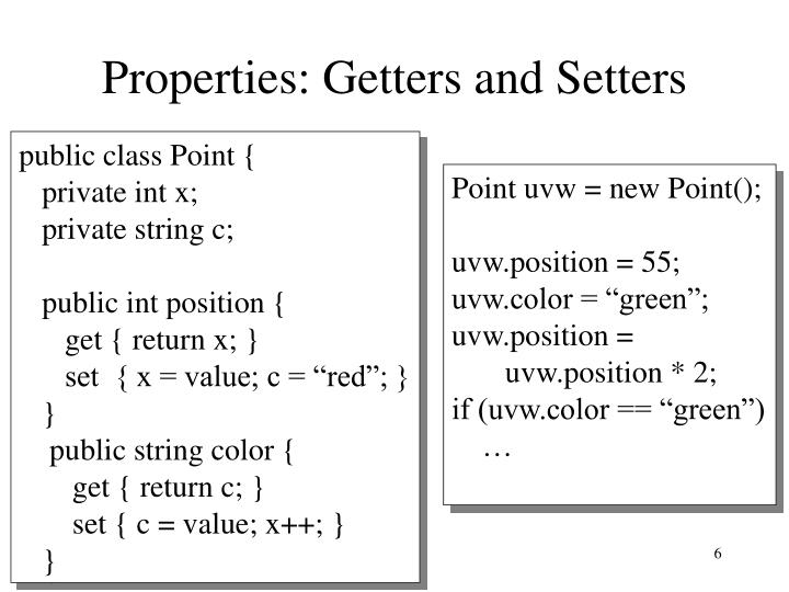 Properties: Getters and Setters