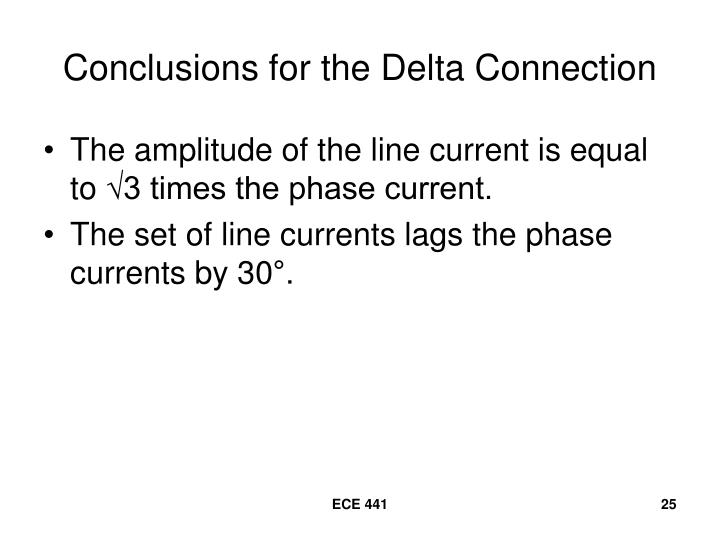 Conclusions for the Delta Connection