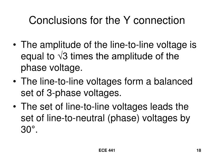 Conclusions for the Y connection