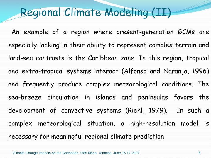 Regional Climate Modeling (II)