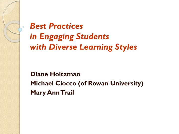 Best practices in engaging students with diverse learning styles