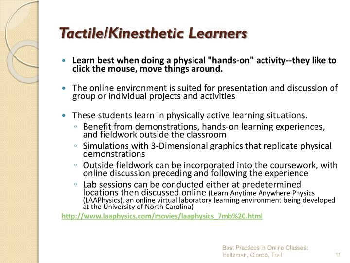Tactile/Kinesthetic Learners