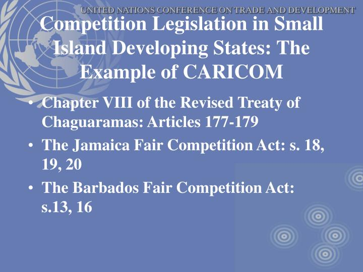 Competition Legislation in Small Island Developing States: The Example of CARICOM