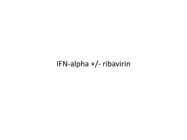 IFN-alpha +/-