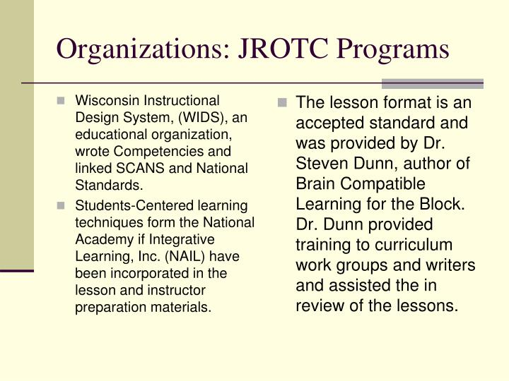 Wisconsin Instructional Design System, (WIDS), an educational organization, wrote Competencies and linked SCANS and National Standards.