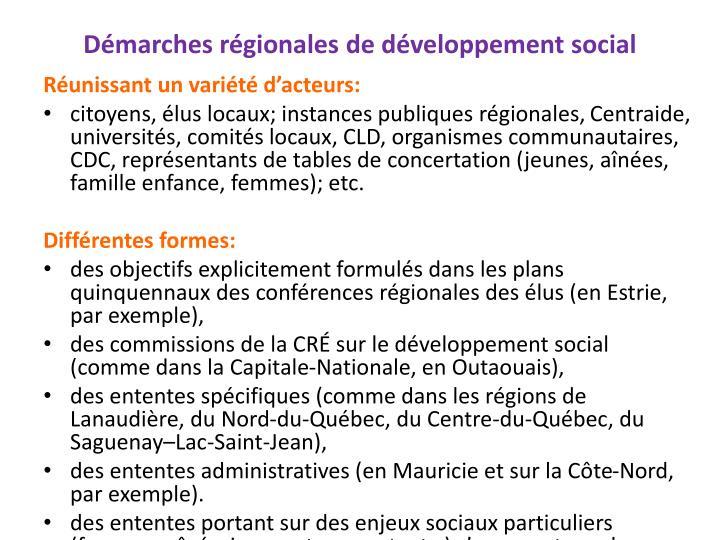 Démarches régionales de développement social