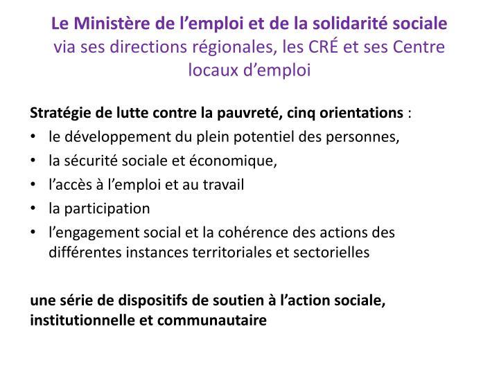 Le Ministère de l'emploi et de la solidarité sociale