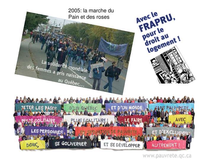 2005: la marche du Pain et des roses