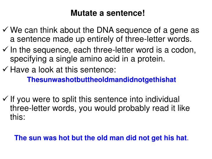 Mutate a sentence!