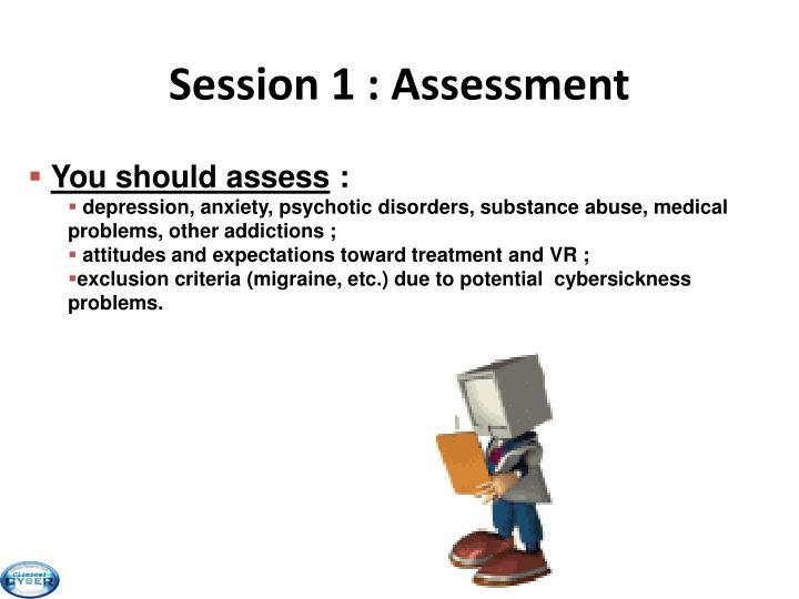 Session 1 : Assessment