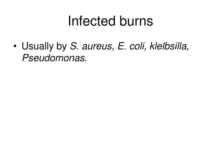 Infected burns