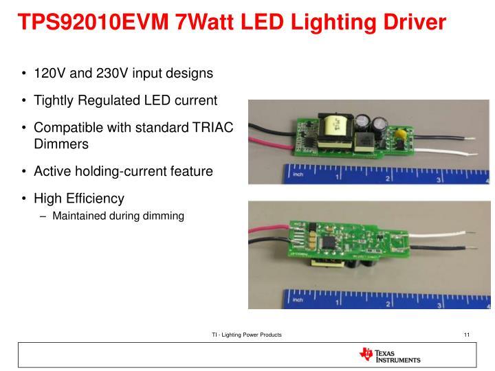 TPS92010EVM 7Watt LED Lighting Driver
