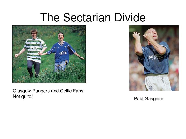 The Sectarian Divide