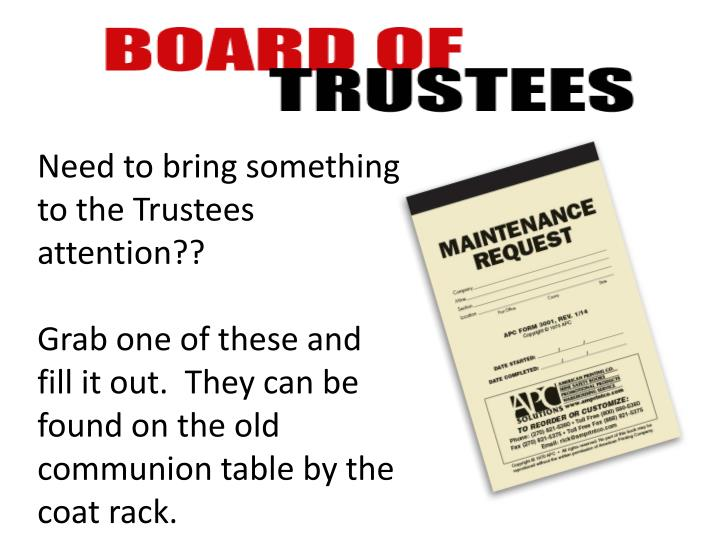 Need to bring something to the Trustees attention??
