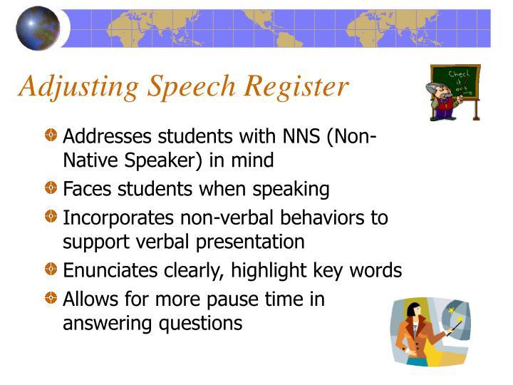 Adjusting Speech Register