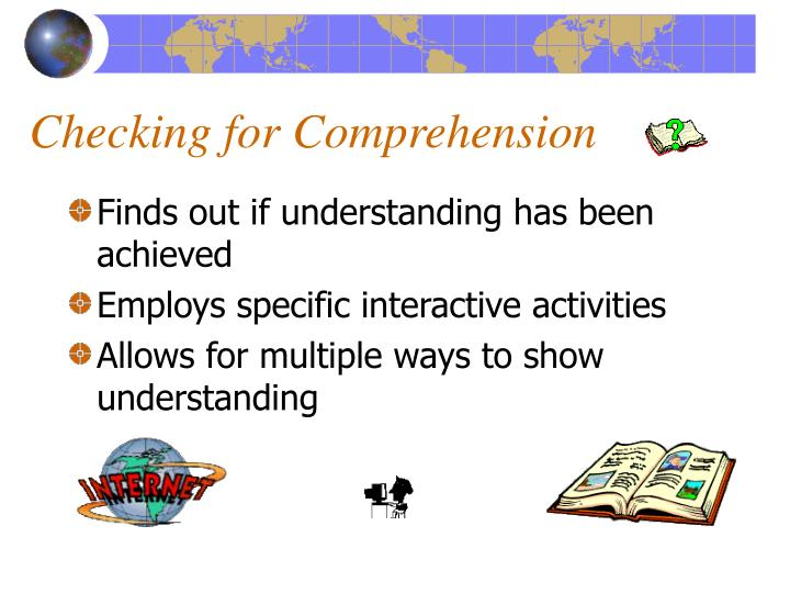 Checking for Comprehension