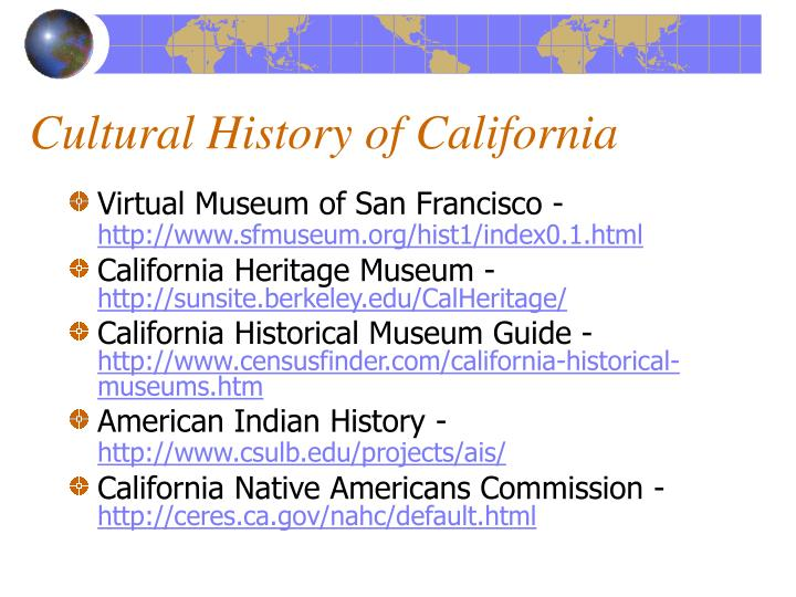 Cultural History of California
