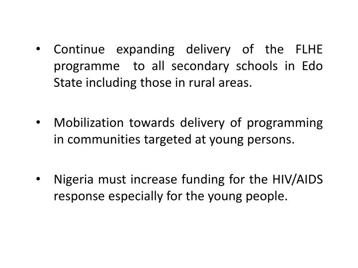 Continue expanding delivery of the FLHE