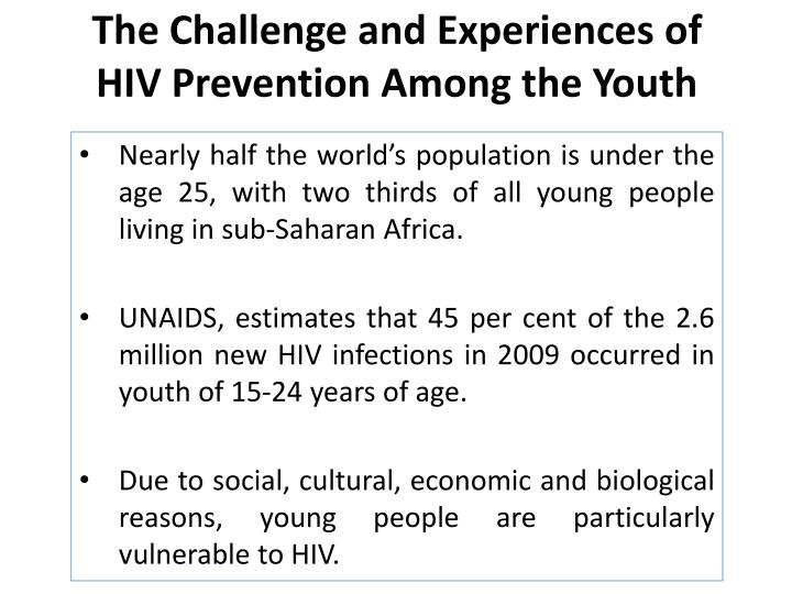 The Challenge and Experiences of HIV Prevention