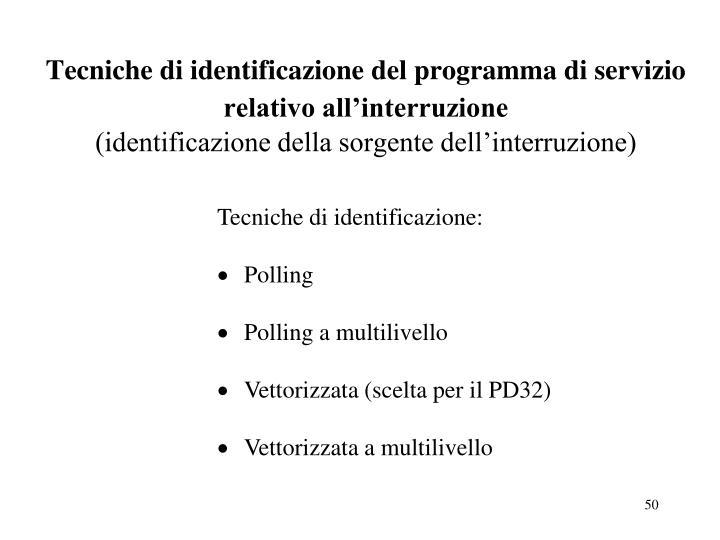 Tecniche di identificazione del programma di servizio relativo all'interruzione