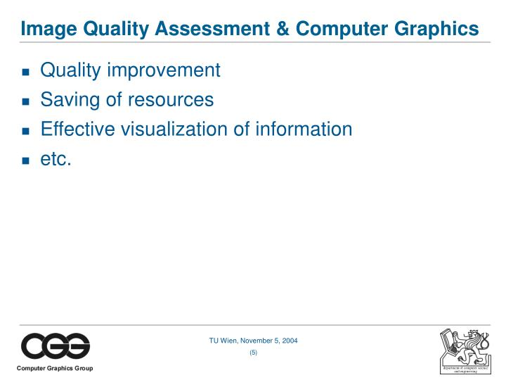 Image Quality Assessment & Computer Graphics